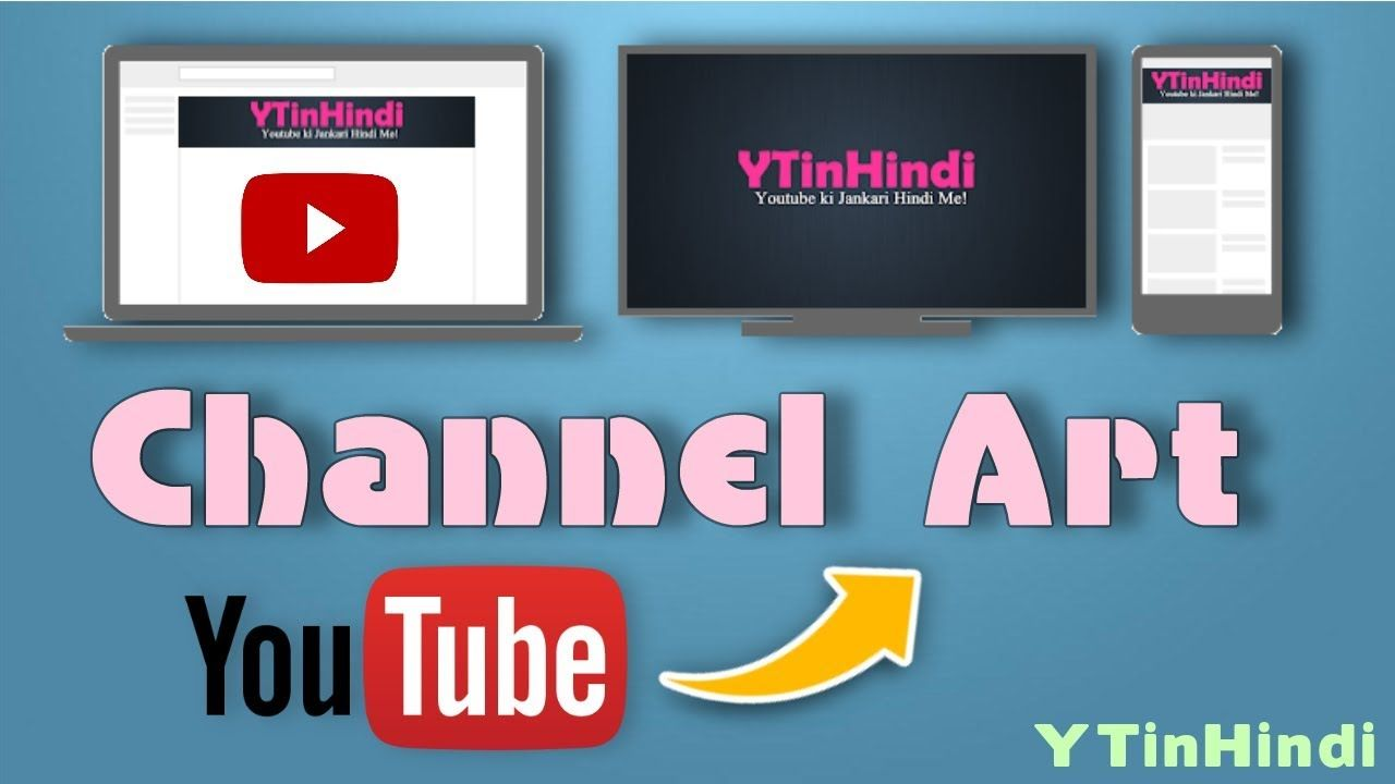 How to Make Youtube Channel Art Free YT Channel Banner