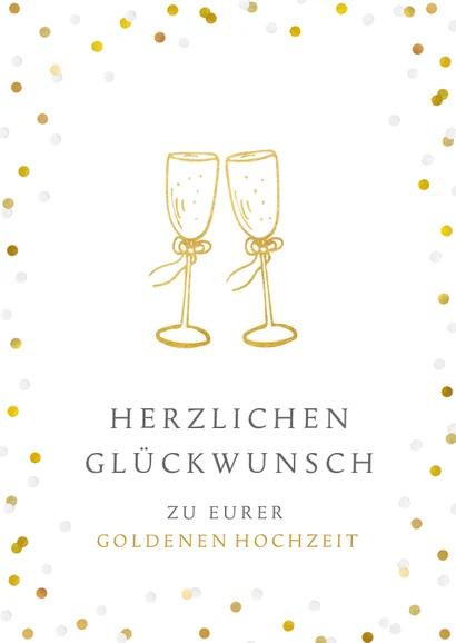 Gluckwunschkarte Zur Goldenen Hochzeit Sektglaser Gluckwunschkarten Gluckwunschkarte G Gluckwunsche Zur Goldenen Hochzeit Goldene Hochzeit Gluckwunschkarte