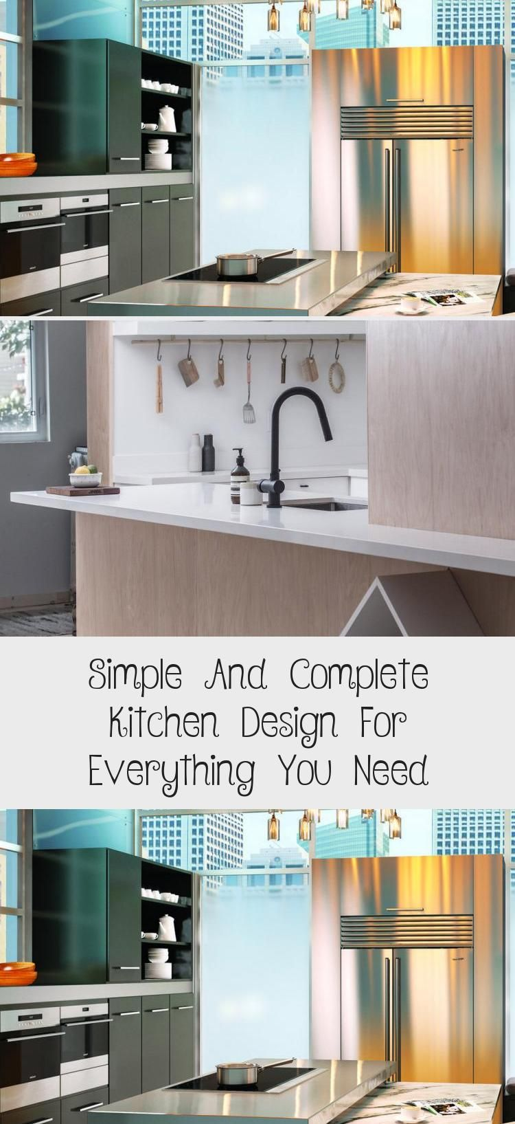 Simple And Complete Kitchen Design For Everything You Need In 2020