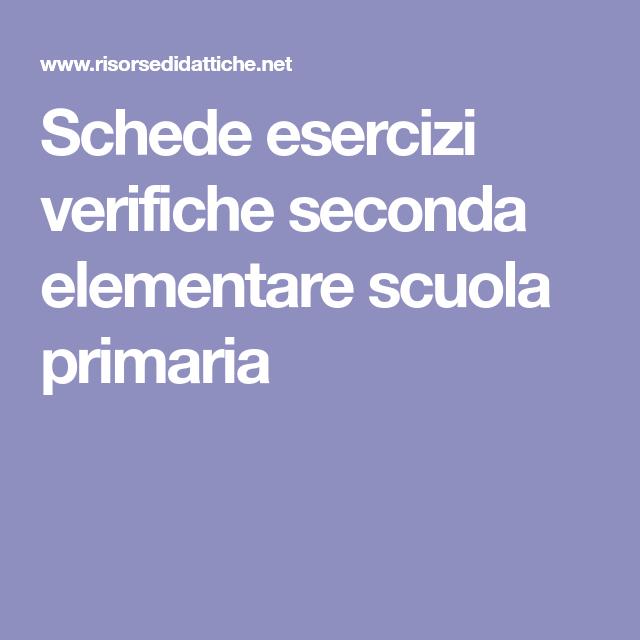 Schede Esercizi Verifiche Seconda Elementare Scuola Primaria Italiano