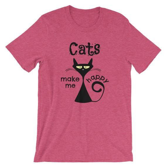 Funny Cat Shirts, Cat Mom Shirt, Cute Cat Shirt Cats Make Me Happy, Funny Cat Tshirt, Cat Owner Shirt, Cat Lover Shirt Gifts,