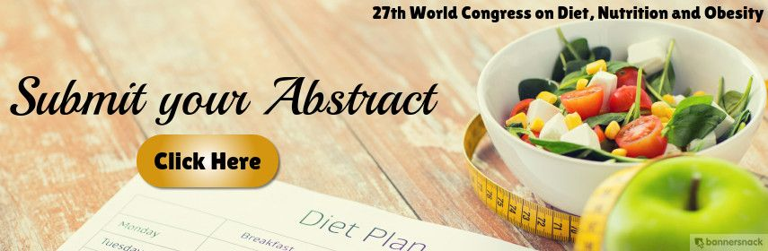 Submit Your Research For The 27th World Congress On Diet Nutrition And Obesity And Get Published In Leading International Journals Of N Nutrition Diet Obesity