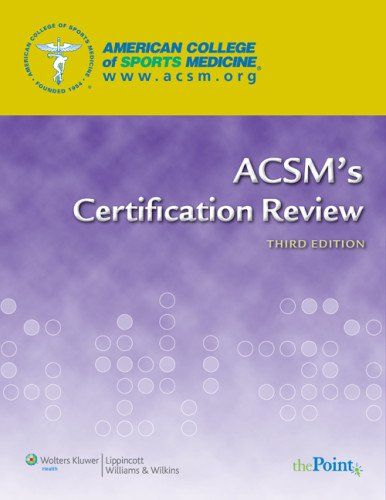 Acsm S Certification Review American College Of Sports Medicine Acsm Acsm Certification Sports Medicine