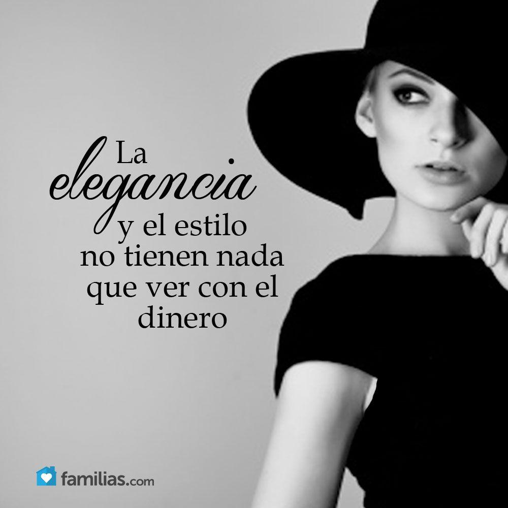 Elegancia Y Estilo Yo Amo A La Vida Pinterest Frases Quotes