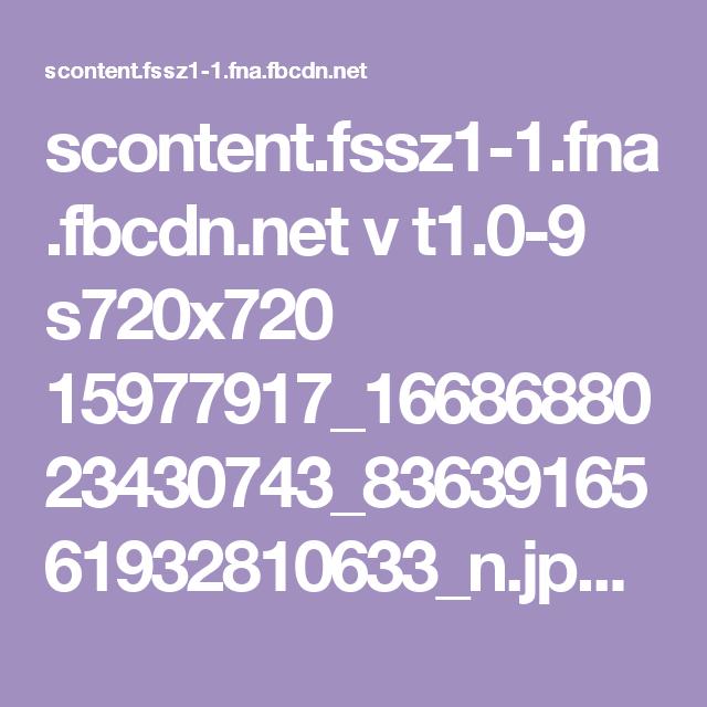scontent.fssz1-1.fna.fbcdn.net v t1.0-9 s720x720 15977917_1668688023430743_8363916561932810633_n.jpg?oh=ca7a7ec2b89dde9aae4e6f786b596937&oe=590C3C24