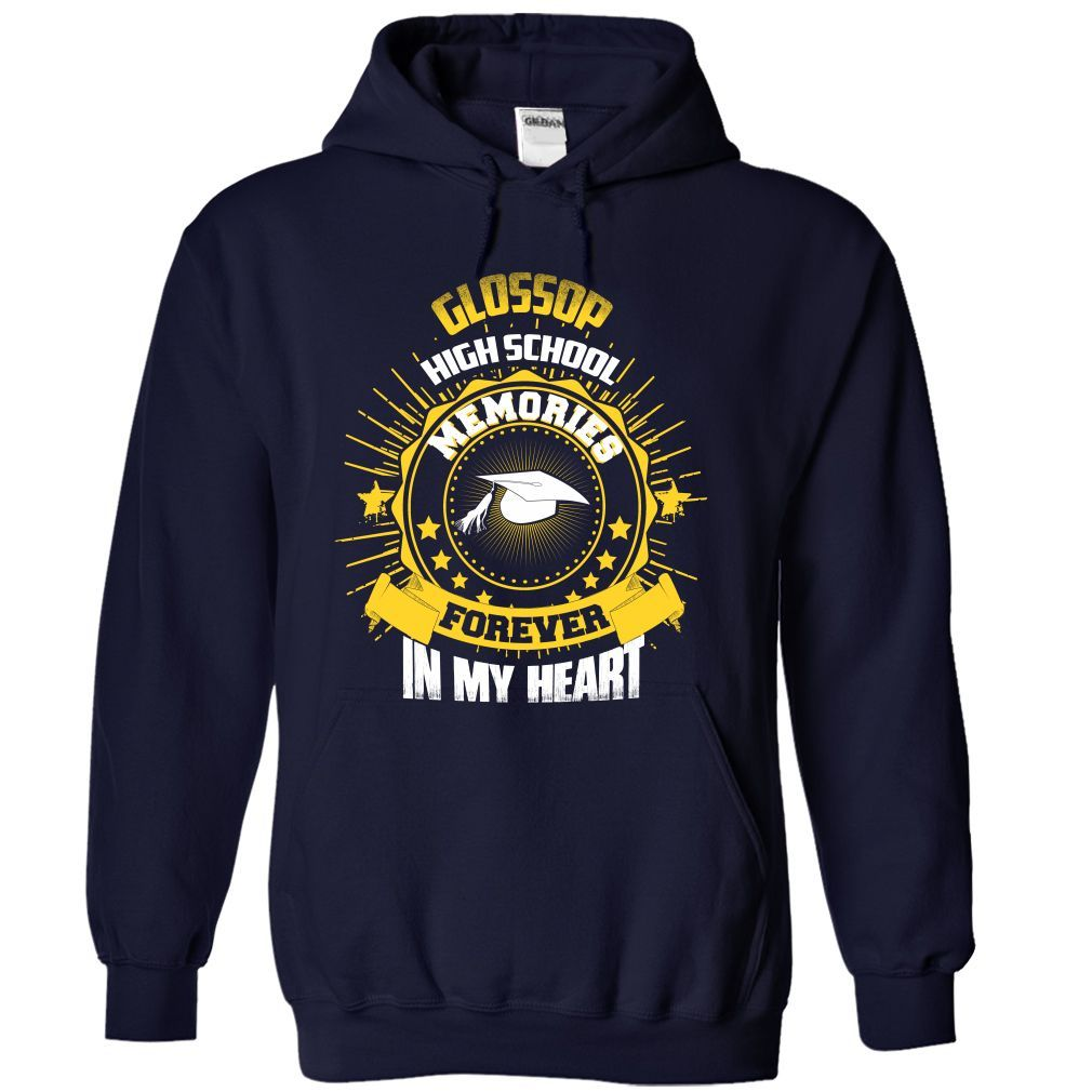 Glossop High School - Forever in my heart T Shirt, Hoodie, Sweatshirt