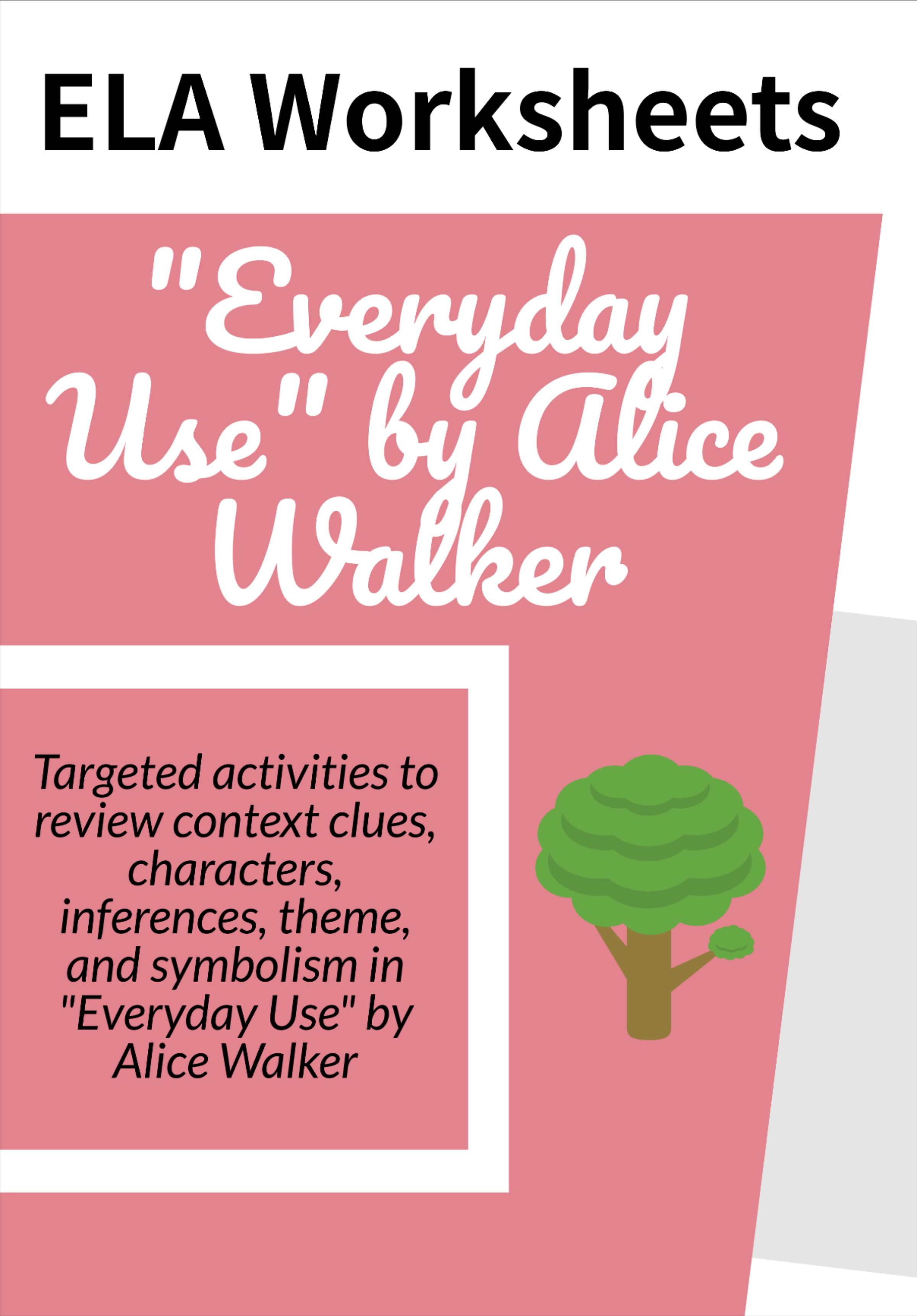 Everyday Use Ela Worksheet Context Clue Skills Alice Walker Essay