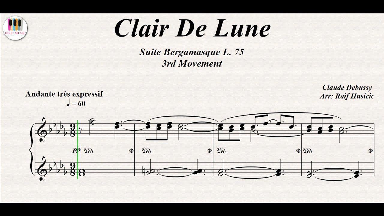 Clair De Lune Suite Bergamasque L 75 3rd Movement Claude