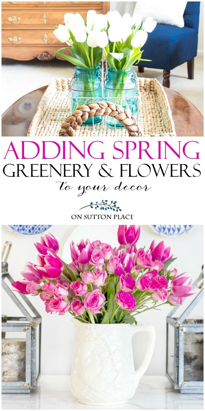 Adding Spring Greenery Flowers To Your Decor Sutton Place