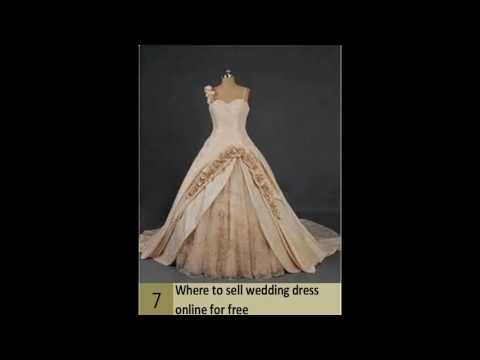 Where To Sell Wedding Dress Online For Free Used Wedding Dresses Sell Your Wedding Dress Online Wedding Dress Sell Your Wedding Dress Used Wedding Dresses