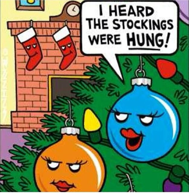 I Heard The Stocking Were Hung Quote Funny Quotes Christmas Christmas  Quotes Christmas Humor Funny Christmas Quotes Christmas Comics Quotes For  Christmas ...