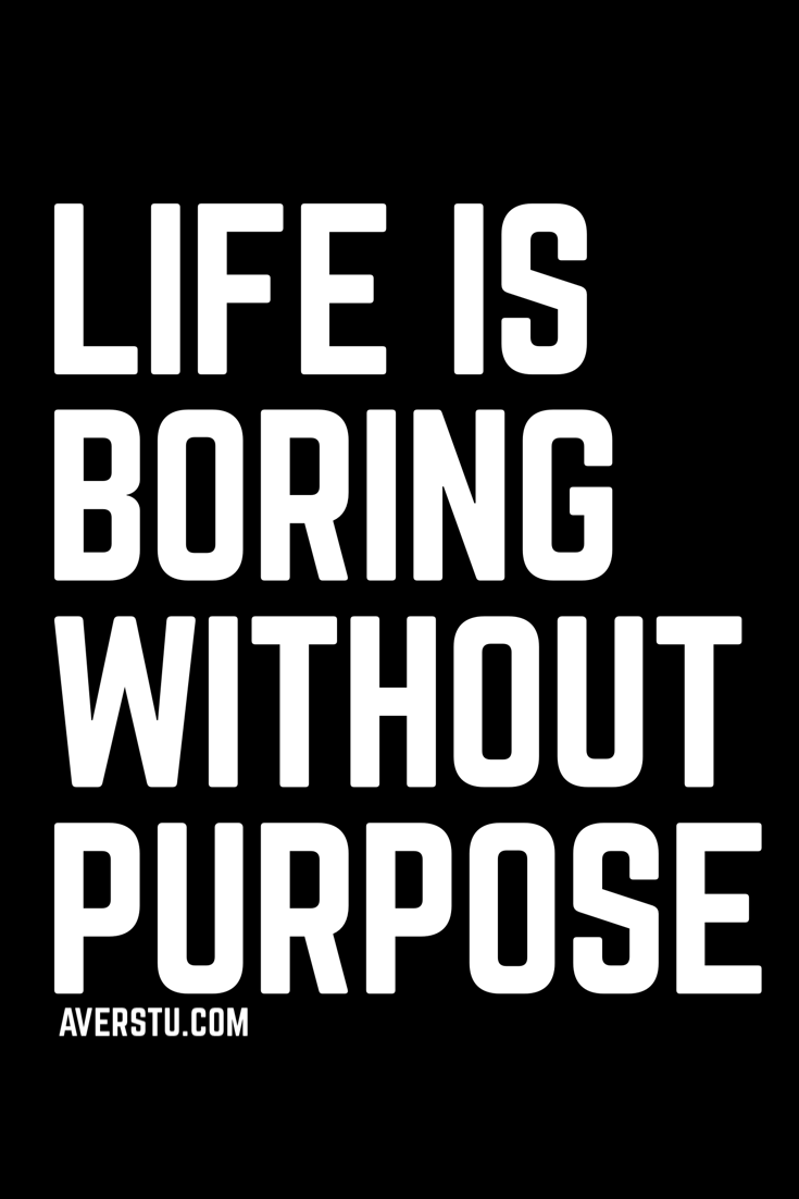 1200 Motivational Quotes Part 11 The Ultimate Inspirational Life Quotes Boring Life Quotes Bored Quotes Badass Quotes