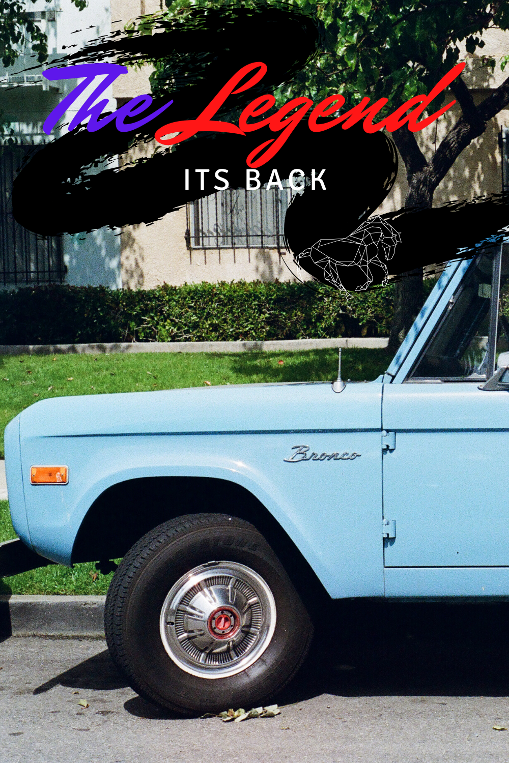 The Legend its Back in 2021 in 2020 Ford bronco, Early