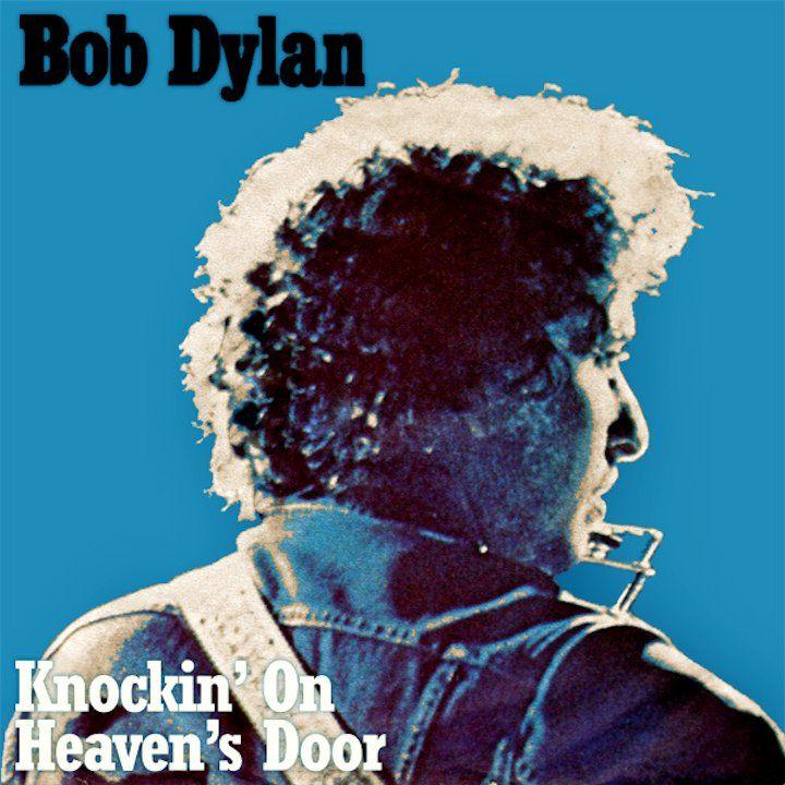 Bob Dylan Knockin On Heaven S Door Easy Guitar Songs Bob Dylan Dylan