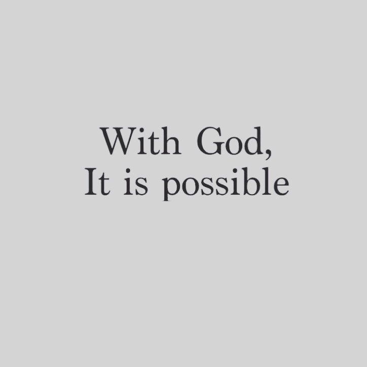 Instapray On Instagram Its Possible God Possible Faith