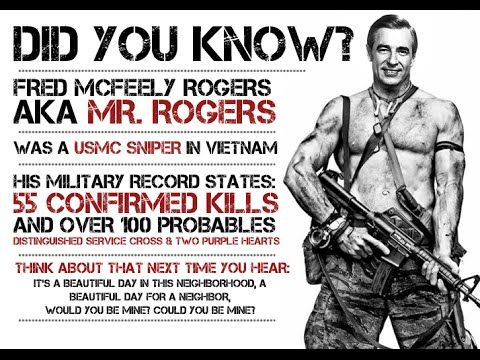 Urban Legends Mr Rogers Was A Marine Sniper Youtube In 2020 Mr Rogers Mr Military Records