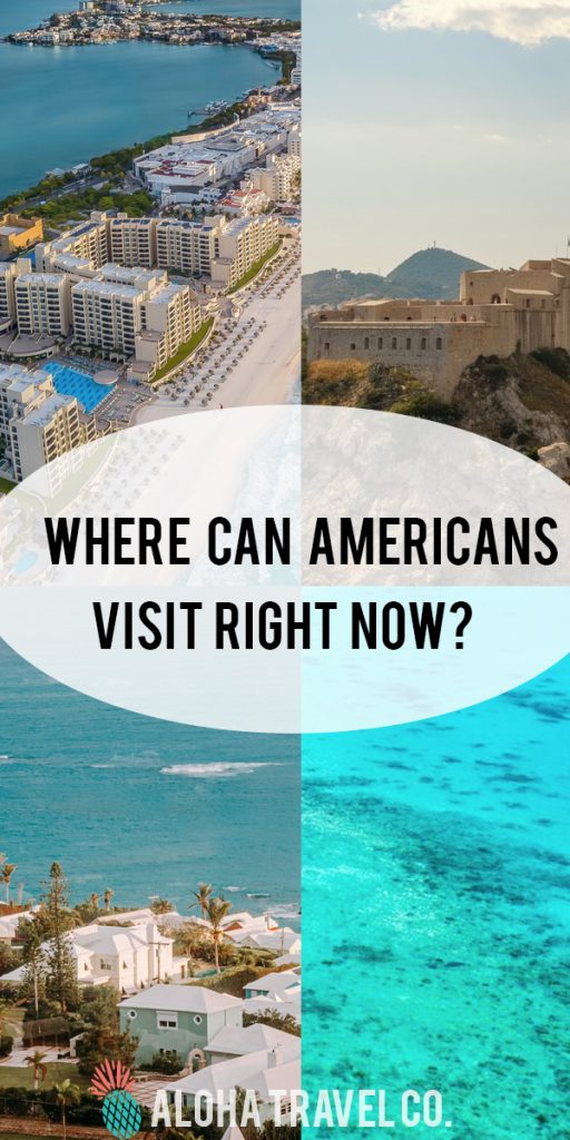 Where Can Americans Visit Right Now Places Open To Us Tourists In 2020 Hawaii Travel Deals Best Places To Travel Hawaii Travel