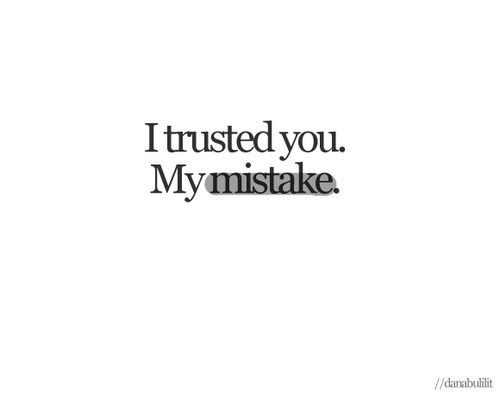 Mistake | words of wisdom and funny ish | Loyalty quotes ...
