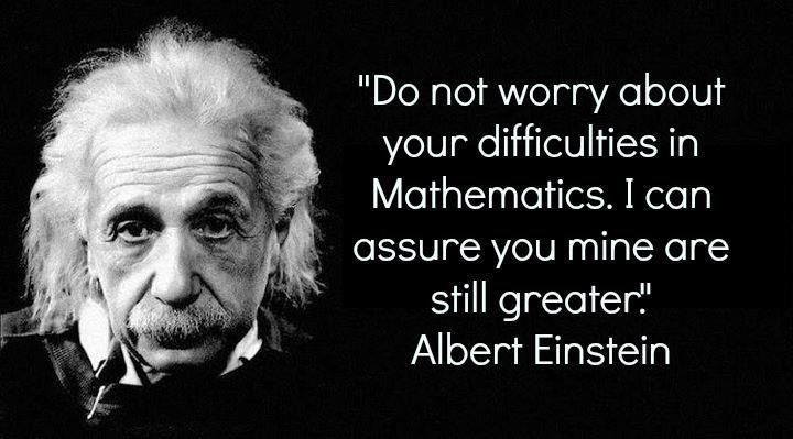 Wall Quote Do not worry about your difficulties in Mathmatic ALBERT EINSTEIN