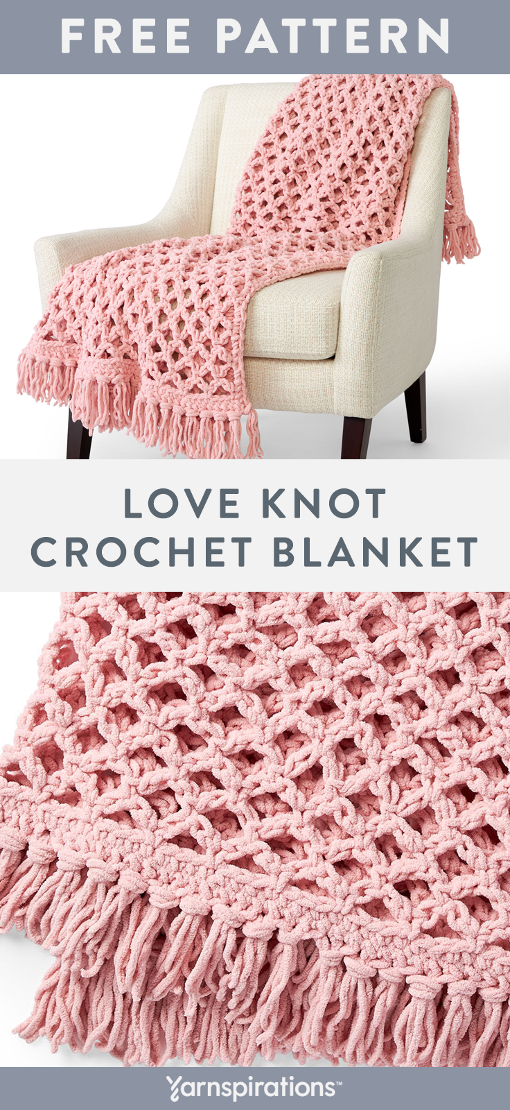 Free Love Knot Crochet Blanket pattern using Bernat Blanket yarn. Featuring the open and airy Solomon's knot crochet stitch. Crocheted with strategically placed single crochet and chain stitches, this pattern is easy to follow and works up quickly into a plush, lacy fabric. #yarnspirations #freecrochetpattern #crochetthrow #crochetafghan #SolomansKnot #LoveKnot #CrochetLace #LaceCrochet #ValentinesCrochet #DIYValentines #ValentinesDay #ValentinesGift #BernatYarn #BernatBlanket