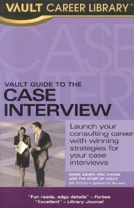 Vault Guide To The Case Interview Call S Case 2 Case 3 Case 4 Case 5 Capital Assets Interview Guide