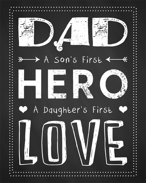 Father Son Quotes Tattoos Pin Fathers Day Quotes Happy: Father's Day Chalkboard Printables