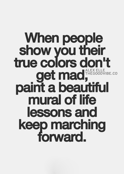 Quote About People's True Colors : quote, about, people's, colors, (Daily, Inspiring, Quote, Pictures), Colors, Quotes,, Words, Inspirational, Quotes, Pictures