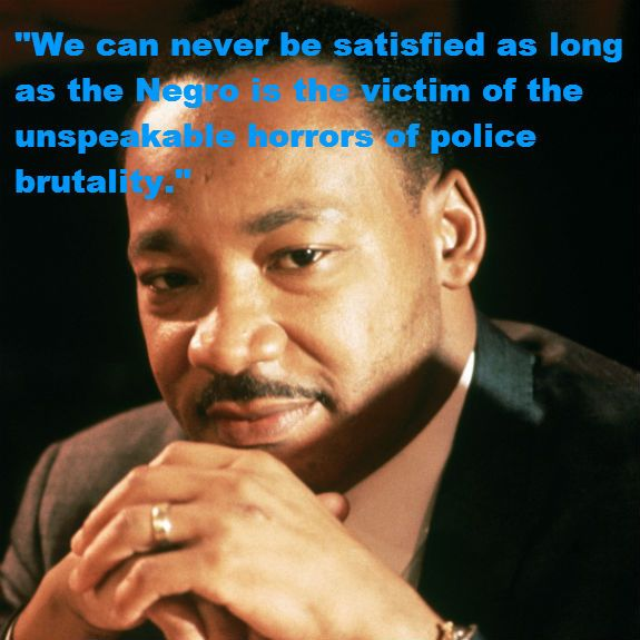 Police Brutality Quotes Fascinating Mlk_Police_Brutality  Aaah  Pinterest  King Jr Martin Luther