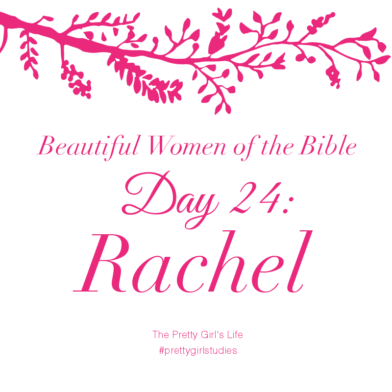 Beautiful Woman Quote Bible: Beautiful Women Of The Bible: Day 24