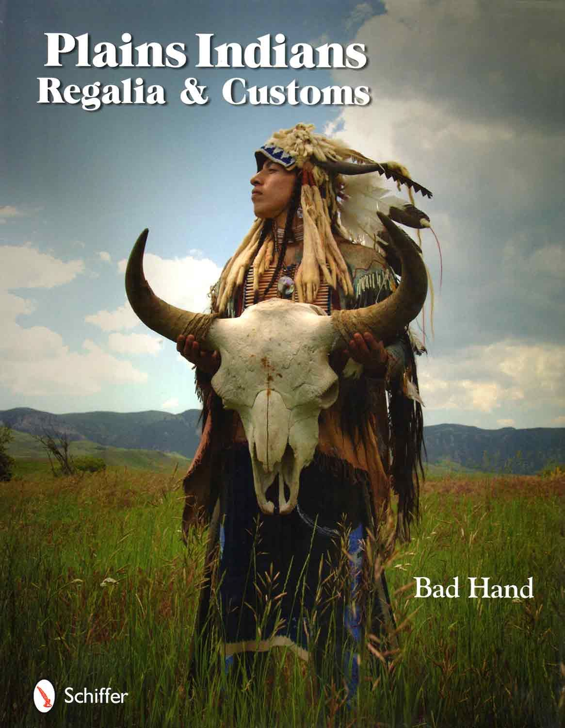 Plains Indian Regalia And Customs By Bad Hand This