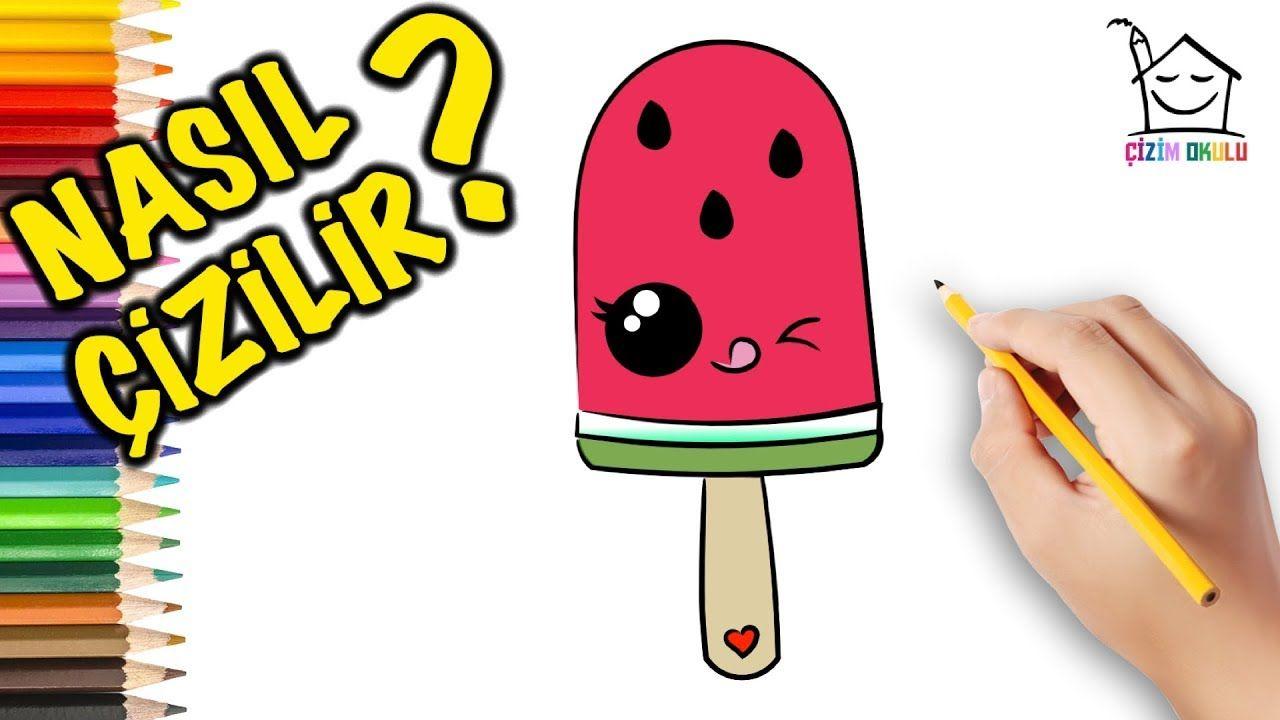 Karpuzlu Dondurma Nasil Cizilir Cizim Sanat Sevimli Cizimler