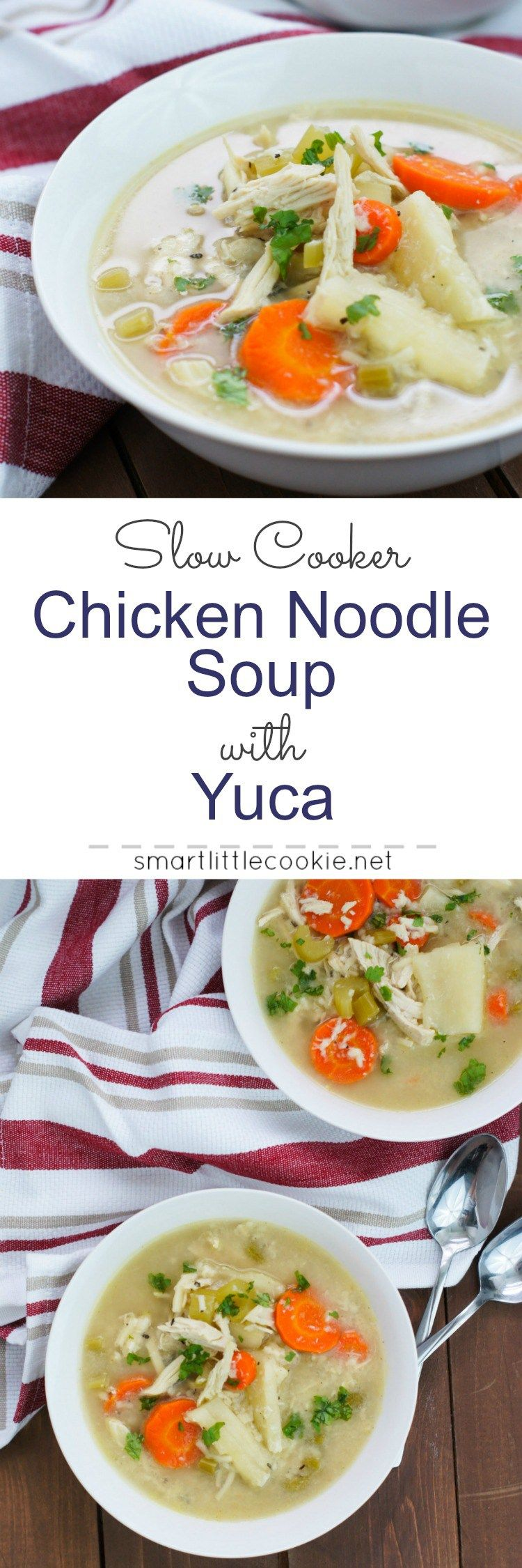 slow cooker chicken noodle soup with yuca  recipe  slow