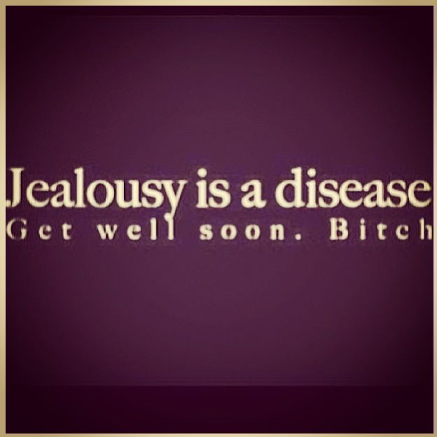 So F'ing true. You can say what you want but I know it's all said out of jealousy!!