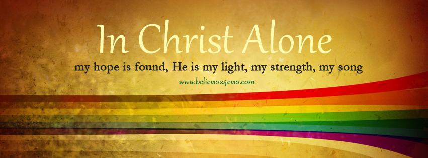 in christ alone christian facebook timeline covers