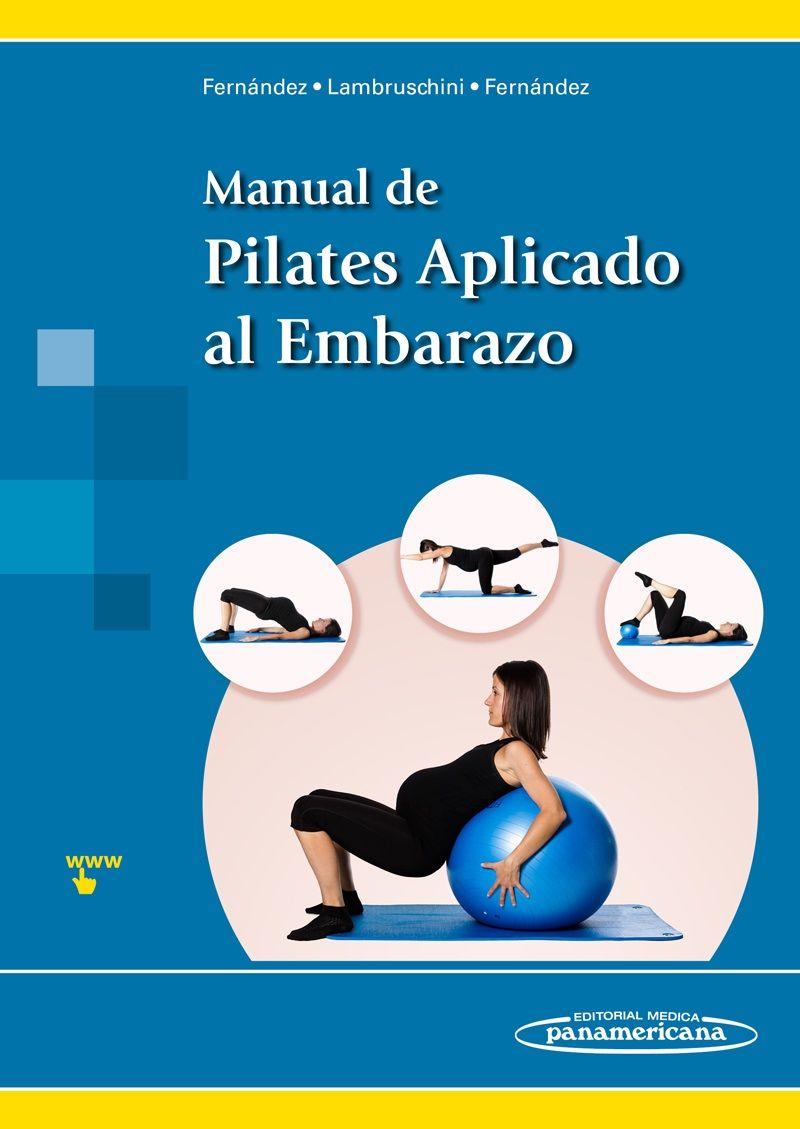 Manual de Pilates Aplicado al Embarazo / Mayte Fernández Arranz ...