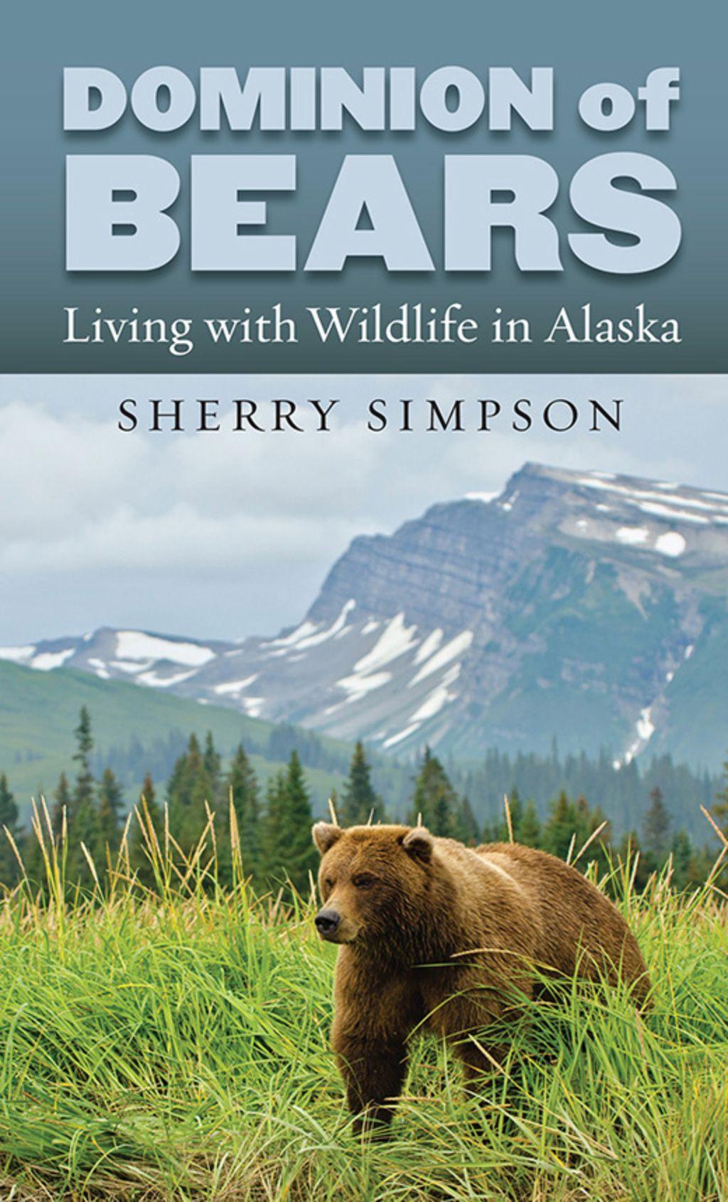 Dominion of bears ebook alaska bear