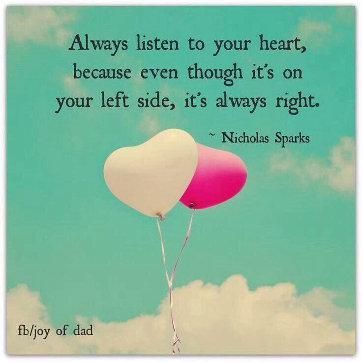 Always Listen To Your Heart Divinetruth Love Life Happiness
