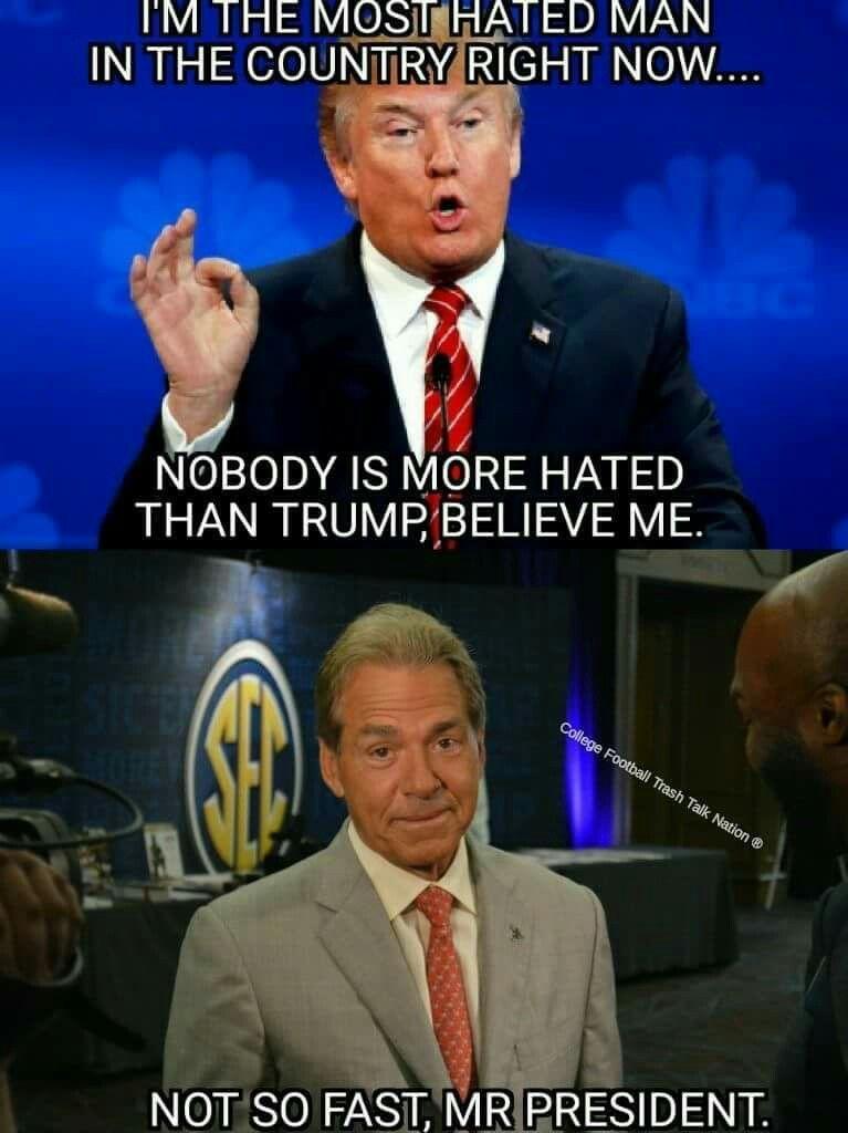 And They Are Both Awesome Pinchesofwisdom Com Pinchesofwisdom Trump Sabanat Alabama Football Funny Alabama Crimson Tide Football Alabama Football Quotes