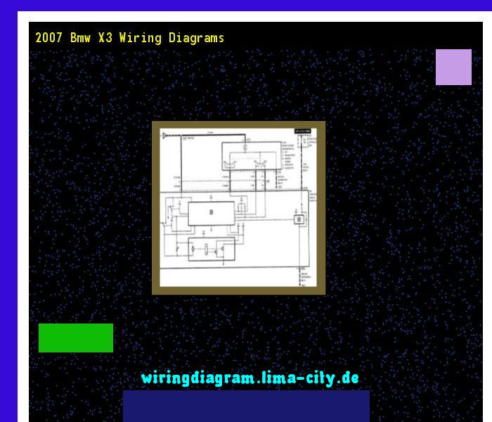 2007 Bmw X3 Wiring Diagrams  Wiring Diagram 185948