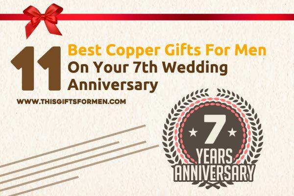 11 Best Copper Gifts For Men On Your 7th Wedding Anniversary