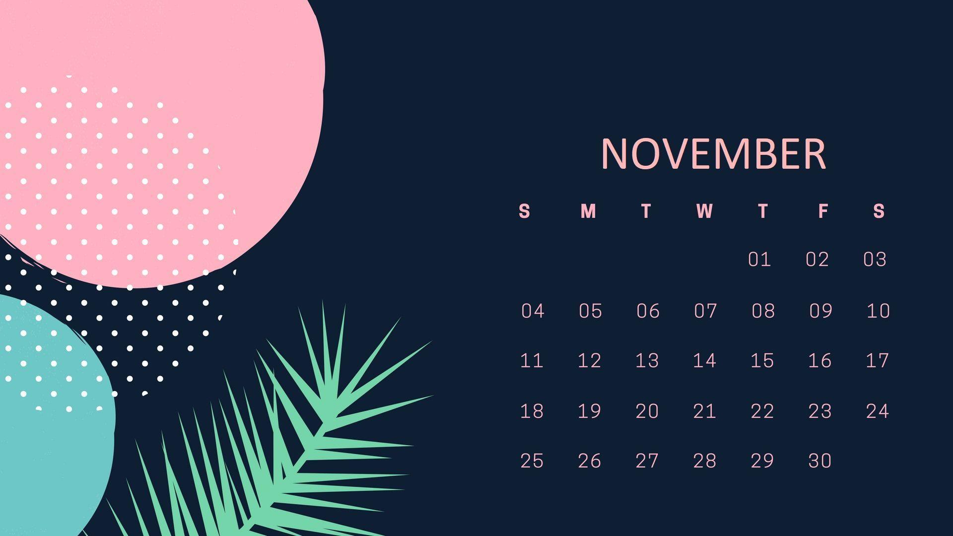 November 2018 Calendar Wallpaper Calendar Wallpaper November Wallpaper Desktop Calendar