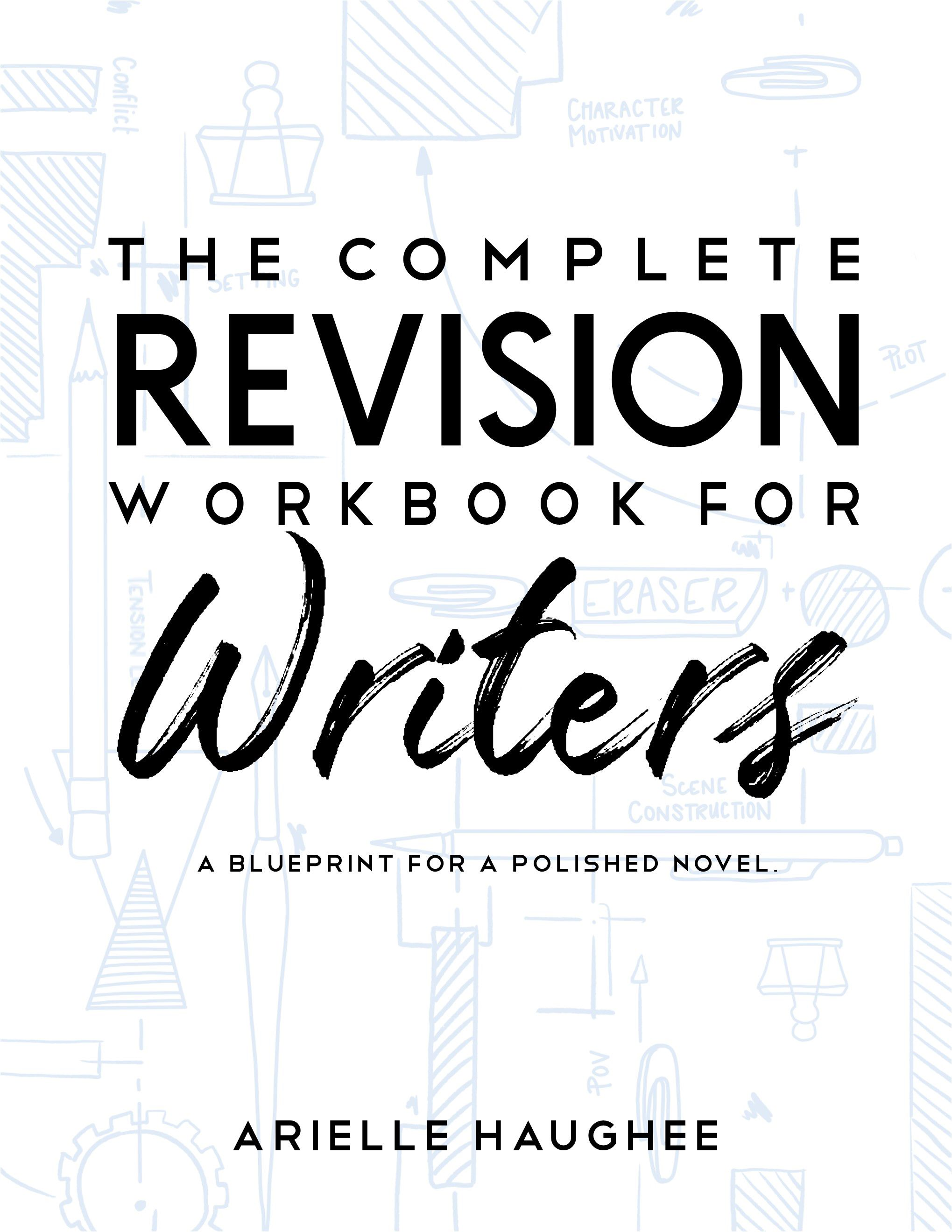Launch Day: The Complete Revision Workbook for Writers by