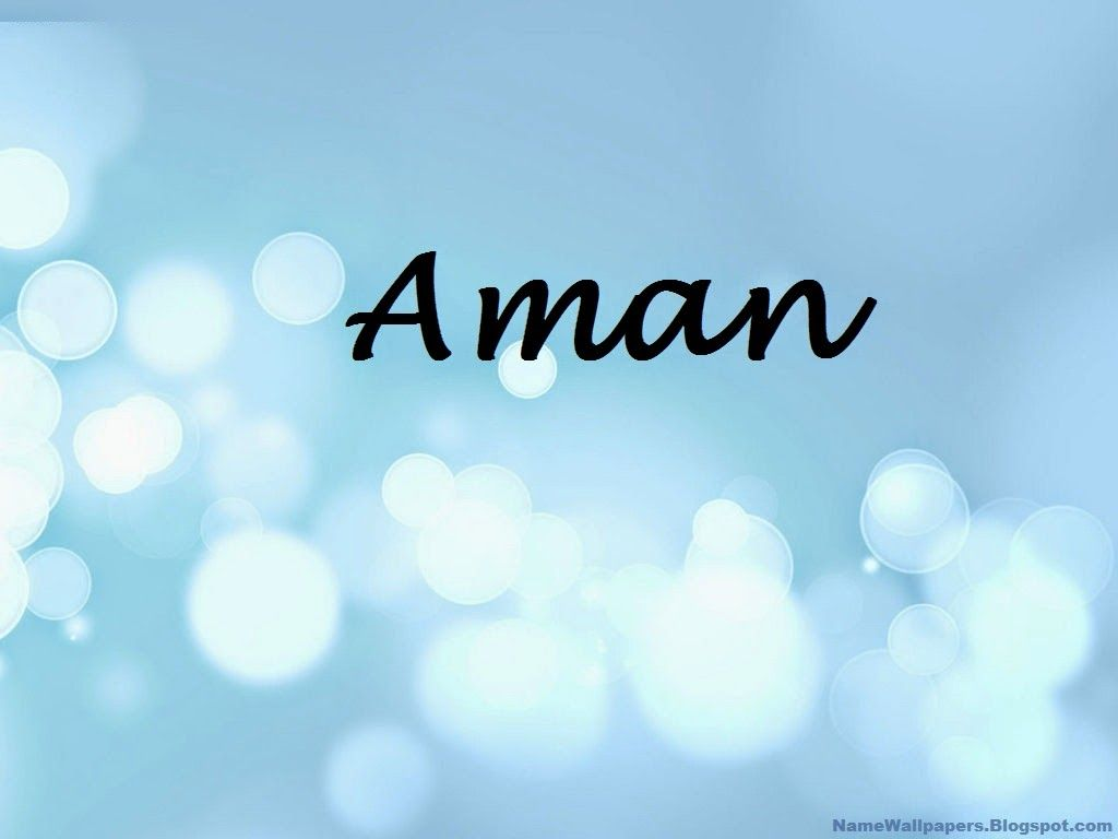 Aman Name Wallpapers Aman Name Wallpaper Urdu Name Meaning Name