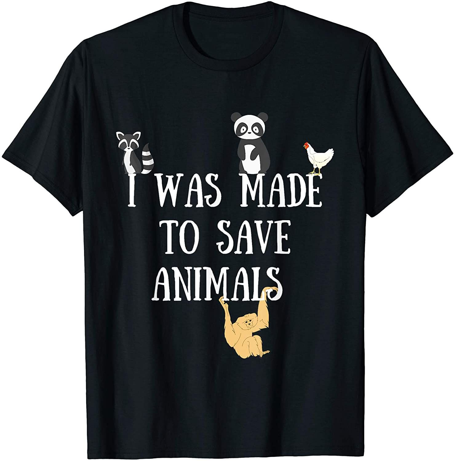 Funny i was made to save animals veterinarian gift tshirt