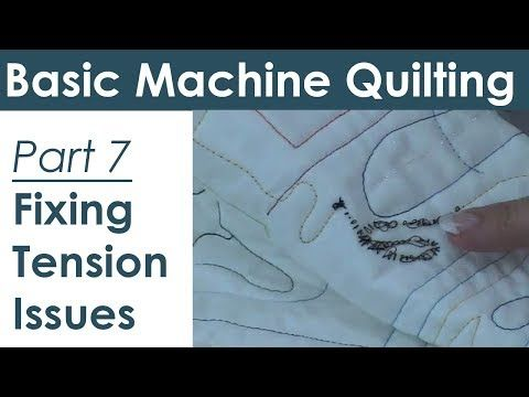 ▶ Troubleshooting Tension Problems for Machine Quilting and Free Motion Quilting - YouTube