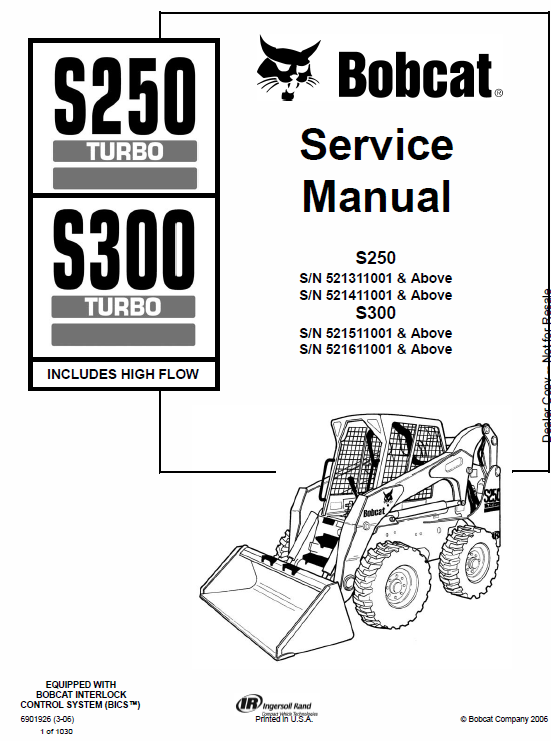 Bobcat S250 And S300 Turbo Skid Steer Loader Service Manual Skid Steer Loader Bobcat Bobcat Skid Steer