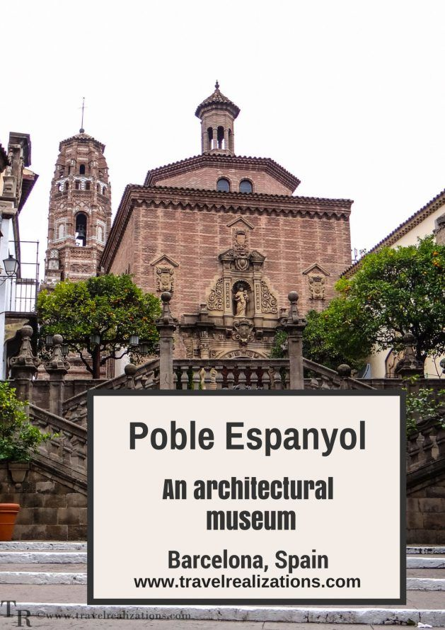 Poble Espanyol-An architectural museum - Travel Realizations