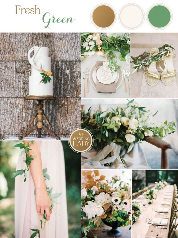 Fresh Green And Neutral Spring Wedding Ideas Green Gold Weddings Green Wedding Colors Wedding Color Schemes Spring