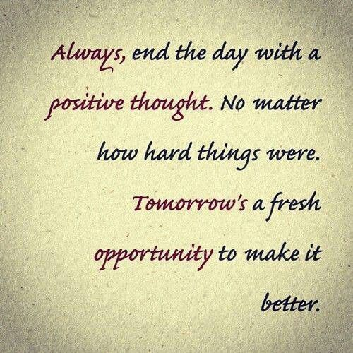Tomorrow Will Be A Fresh Start For A Better Day Quotes Motivation