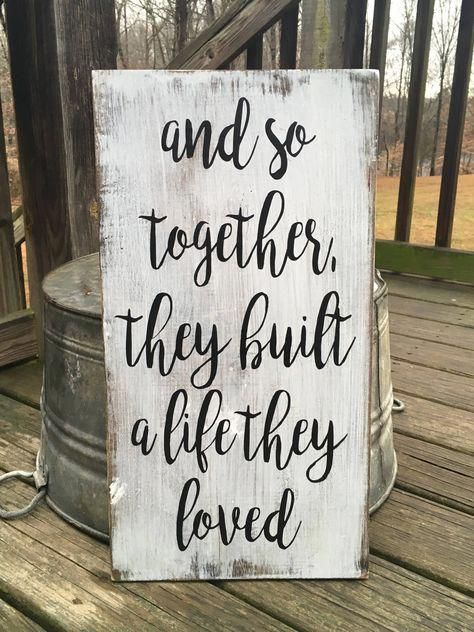 Photo of And so together they built a life they loved FARMHOUSE RUSTIC COUNTRY wooden sign homr decor